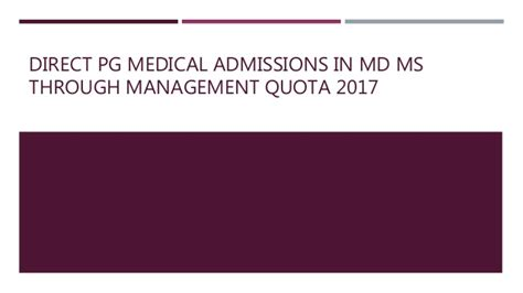 Direct Admission In Mba Through Management Quota by Direct Pg Md Ms Admissions 2017 Through Management Quota