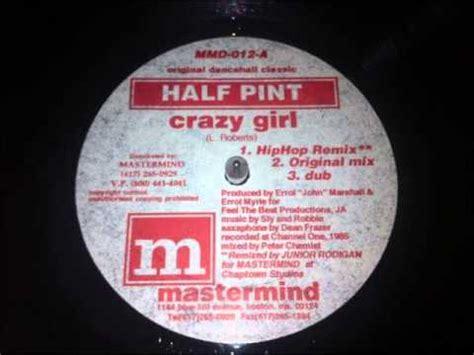 half pint crazy girl hip hop remix youtube