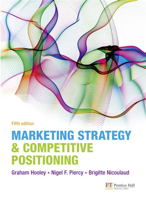 marketing strategy and competitive positioning 6th edition books pearson education marketing strategy and competitive