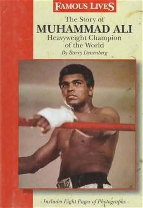 chion the story of muhammad ali books the story of muhammad ali by barry denenberg