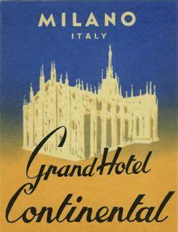 Kofferaufkleber Nostalgisch by Grand Hotel Continental Milano Italy Luggage Label