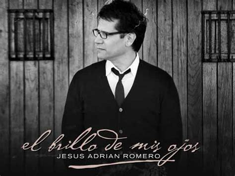 youtube musica cristiana de jesus adrian romero videos de jes 250 s adri 225 n romero youtube taringa