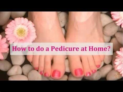 Steps To A Great Home Pedicure by Easy At Home Pedicure