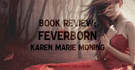 Feverborn By Moning book review feverborn by moning reading