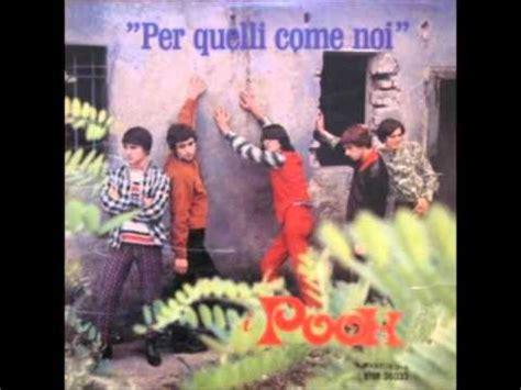 testi pooh pooh per quelli come noi versione album 1966