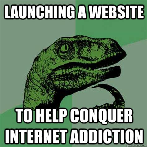 Porn Addiction Meme - launching a website to help conquer internet addiction