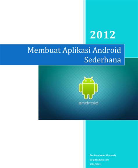membuat aplikasi online shop gratis buku gratis membuat aplikasi android sederhana download