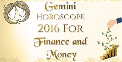 gemini love horoscope 2016 leo horoscope 2016 for finance and money