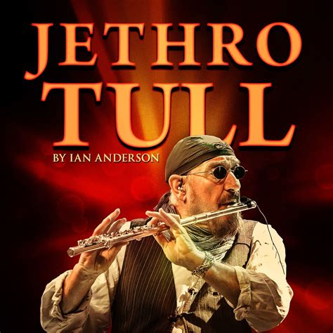 jethro tull the best of jethro tull by ian expands tour best classic bands