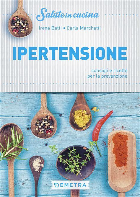 alimenti iperglicemici ricettario per il fegato giunti scuola store