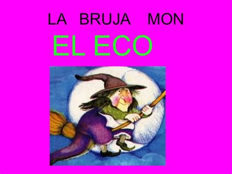 la bruja mon el 8434814617 cuentos de brujas lourdes 2 b