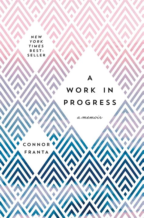a work in progress a work in progress book by connor franta official publisher page simon schuster