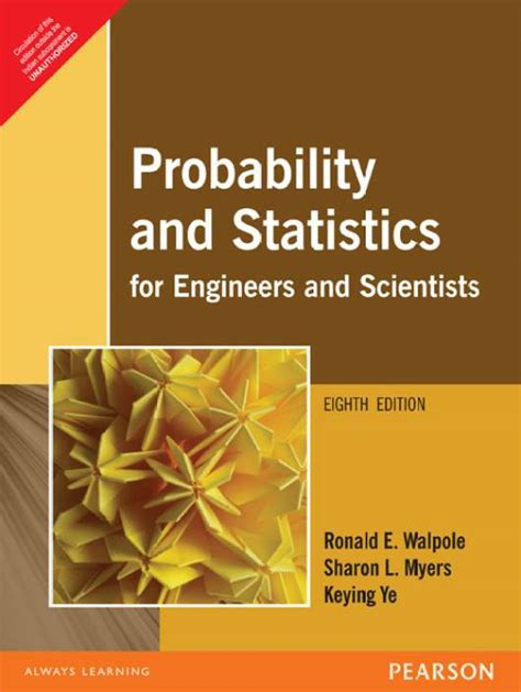 Probability And Statistics For Engineer 8ed probability statistics for engineers scientists 8th
