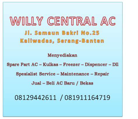 Service Ac Bongkar Pasang Ac Serang Banten willy central ac