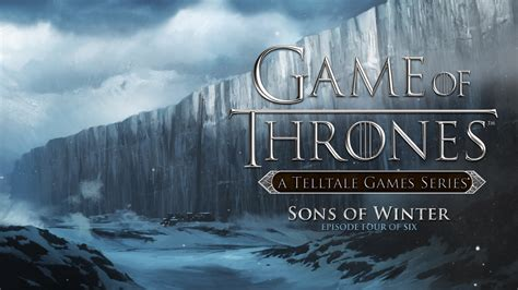 Game Of Thrones Episode 4 Sons Of Winter Pc Game Overview | game of thrones episode 4 sons of winter screens show