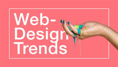 2017 design trends the hottest web design trends you should know in 2017