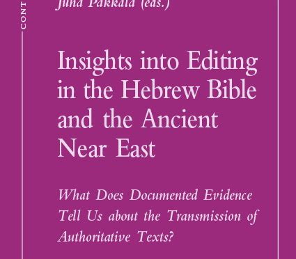 new book insights into editing in the hebrew bible and