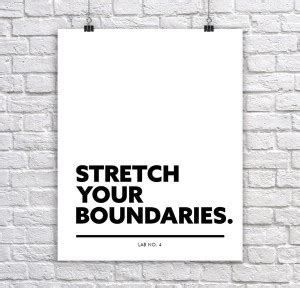 the of a stretch your boundaries books inspirational quotes on boundaries quotesgram