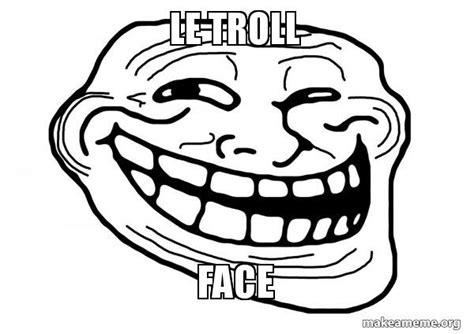 Troll Face Meme Generator - le troll face trollface make a meme