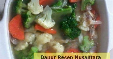 membuat sop buah sederhana resep membuat cara memasak sayur sop bening enak dan