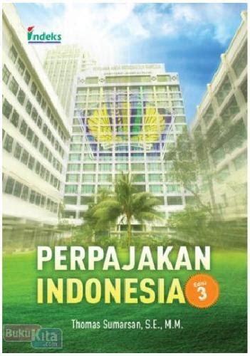 Buku Perpajakan by Bukukita Perpajakan Indonesia Edisi 3