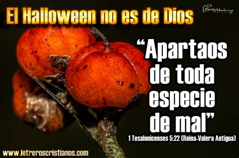 imagenes cristianas en contra de halloween el halloween no es de dios 1 tesalonicenses 5 22 rva
