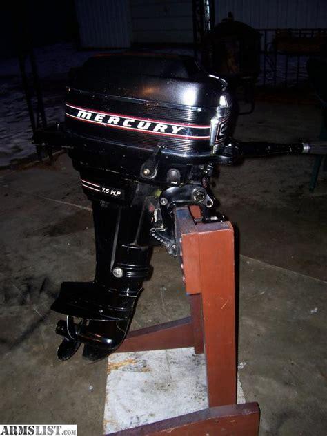 mercury outboard motor break in armslist for sale trade mercury 7 5hp outboard motor