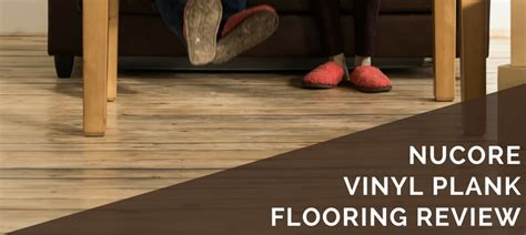 NuCore Vinyl Plank Flooring Review   2019 Pros, Cons