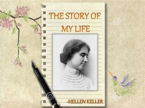 biography of helen keller in summary helen keller story of my life sumary chapter wise