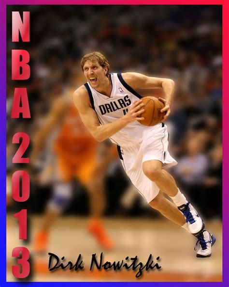 dirk nowitzki has sacrificed 194 17 best images about dirk on what it takes
