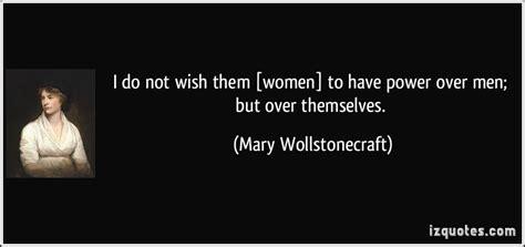 wollstonecraft quotes wollstonecraft quotes about equality quotesgram