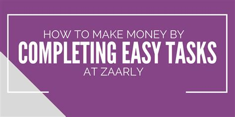 Online Tasks To Make Money - how to make money by completing easy tasks at zaarly