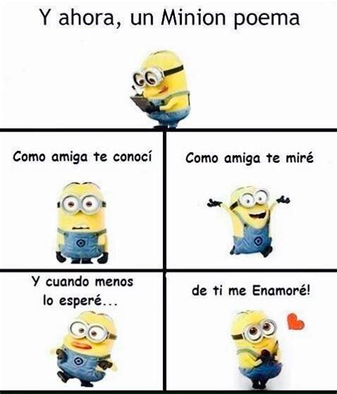 imagenes minions poemas 56 best images about poemas y frases on pinterest te amo