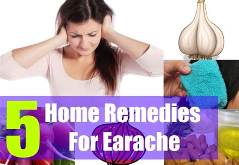 5 home remedies for earache how to treat earache