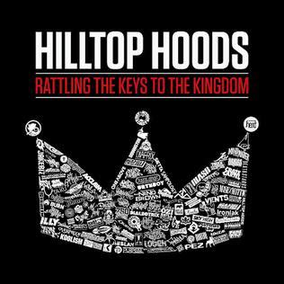 hilltop hoods nosebleed section rattling the keys to the kingdom wikipedia