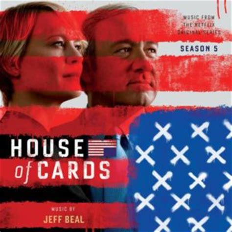 music to house of cards house of cards season 5 soundtrack details film music reporter