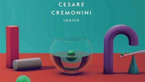 logico cremonini testo cesare cremonini logico la recensione nuovo album
