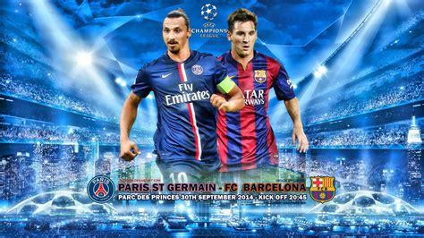 Calendrier Psg 2014 15 Get Psg Vs Fc Barcelona 2014 15 Chions League Wallpaper