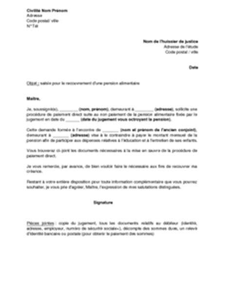 Exemple De Lettre Pour Huissier Exemple Gratuit De Lettre Demande Recouvrement Pension Alimentaire 224 Huissier Paiement Direct