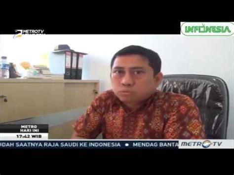 berita hari ini di indonesia berita hari ini kunjungan raja salman di indonesia youtube