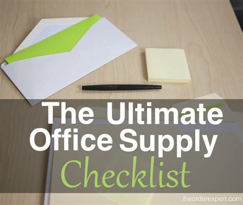 Office Supplies You Need The Ultimate Office Supply Checklist The Order Expert