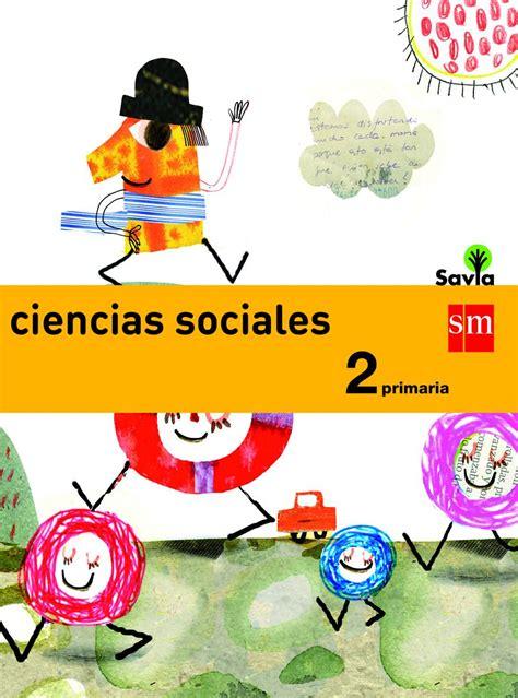 libro savia ciencias sociales 1 ciencias sociales 1 bsica primaria libro maestro ciencias naturales 6to grado by rar 225 muri