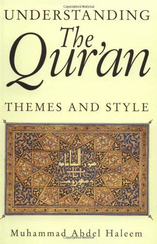 understanding the qur an themes and style understanding the qur an themes and styles london qur an