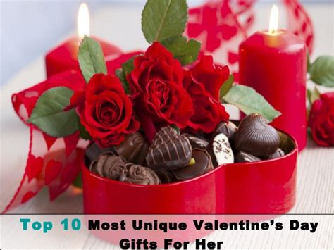 amazing gifts for her top 10 most unique valentine s day gifts for her