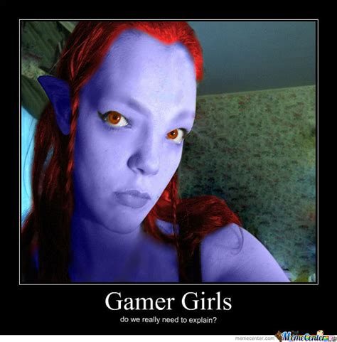 Girl Gamer Meme - gamer girl by malice139 meme center
