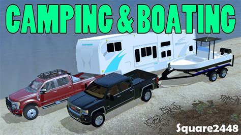 farming simulator boat videos farming simulator 17 cing boating at the lake new