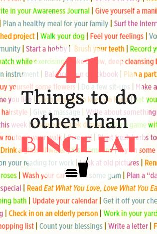 Things To Do For Healthy by 41 Things To Do Instead Of Binge Healthy Happy