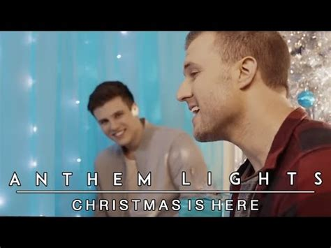youtube anthem lights christmas is here anthem lights