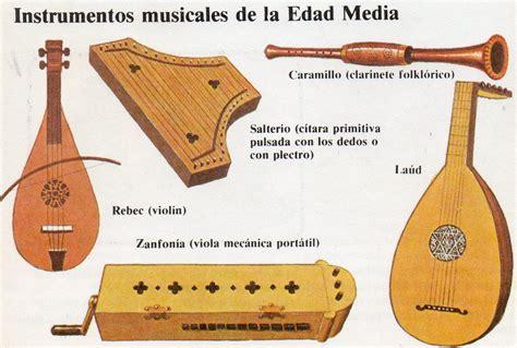 los instrumentos mi primer instrumentos musicales de la edad media historia de la m 250 sica instruments