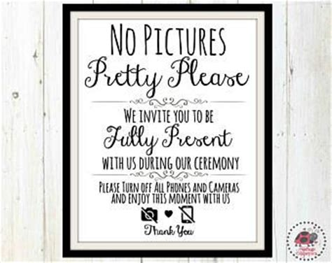 Wedding Ceremony No Phones by Best 25 No Cell Phones Ideas On Wedding Stuff